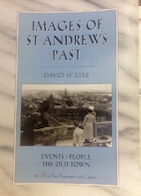 Images of St Andrews Past